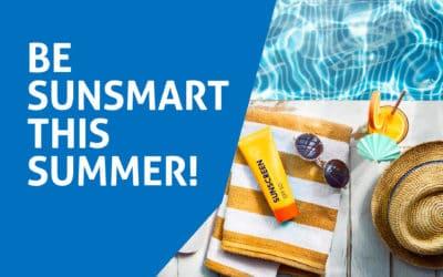 Be SunSmart this Summer!